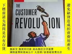 二手書博民逛書店The罕見Customer RevolutionY12800 Patricia B. Seybold; Ron