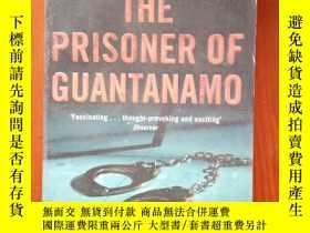 二手書博民逛書店The罕見Prisoner of Guantanamo 關塔那摩