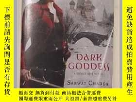 二手書博民逛書店《罕見Dark Goddess 》Sarwat Chadda 著