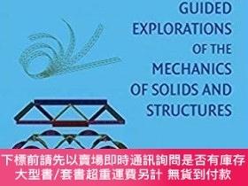 二手書博民逛書店【英文原版】罕見Guided Explorations of the Mechanics of Solids an