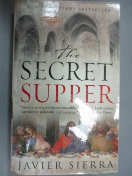 【書寶二手書T5/原文小說_NOQ】The Secret Supper_Javier Sierra