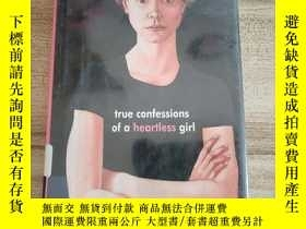 二手書博民逛書店true罕見comfessions of a heartless girlY23231 出版2003