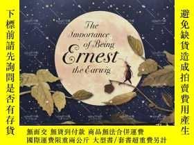 二手書博民逛書店平裝大開本The罕見Importance of Being Ernest the EarwigY264589