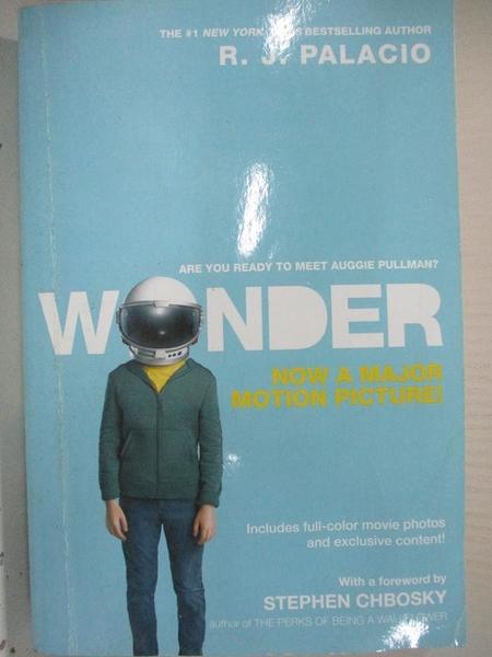 【書寶二手書T7/原文小說_DAH】Wonder (Movie Tie-In Edition)_R. J. Palacio