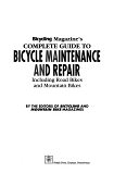 二手書 Bicycling Magazine s Complete Guide to Bicycle Maintenance and Repair: Including Road Bikes and R2Y 0875962076