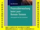 二手書博民逛書店Prozessuberwachung罕見Beim Laser-Remote-TrennenY405706 Ma