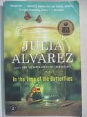【書寶二手書T1/原文小說_CY8】In the Time of the Butterflies_Julia Alvarez, Julia Alvarez