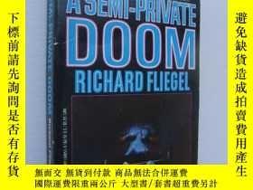 二手書博民逛書店A罕見semi-private doom 書口三面刷黃Y8571
