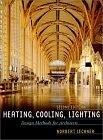 二手書博民逛書店《Heating, Cooling, Lighting: Des