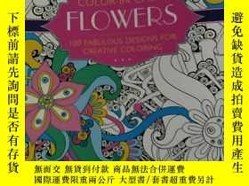 二手書博民逛書店color-in罕見calm flowers 100 fabul