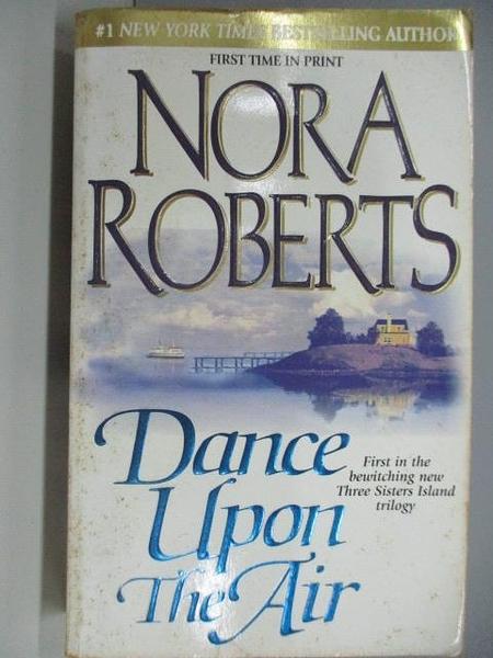 【書寶二手書T1/原文小說_AEA】Dance Upon The Air_Nora Roberts
