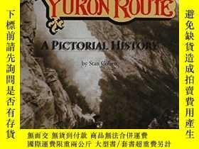 二手書博民逛書店The罕見White Pass and Yukon Route: A Pictorial History-白口和育
