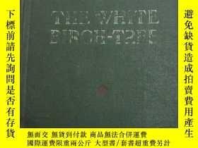二手書博民逛書店THE罕見WHITE BIRCH-TREE(白樺樹)1954年出