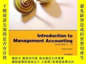 二手書博民逛書店Introduction罕見To Management Accounting: Chapters 1-14-管理會