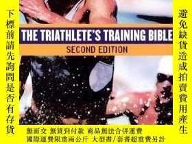 二手書博民逛書店The罕見Triathlete s Training Bible (2nd Edition)Y255562 J