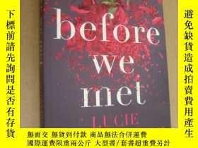 二手書博民逛書店Before罕見We Met英文原版Y146810 Lucie Whitehouse bloomsbury
