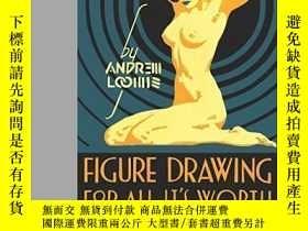 二手書博民逛書店Figure罕見Drawing For All It s Worth-畫圖是值得的Y436638 Andrew