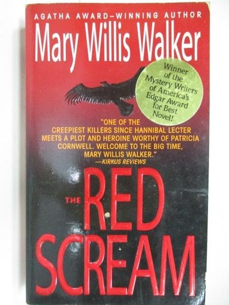 【書寶二手書T2/原文小說_AHZ】The Red Scream_Mary Willis Walker