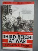 【書寶二手書T7/歷史_OGL】The Third Reich at War-1939-1945_Richard J.