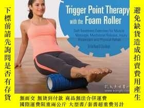 二手書博民逛書店Trigger罕見Point Therapy with the Foam RollerY410016 Karl