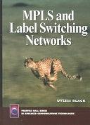 二手書博民逛書店 《MPLS and Label Switching Networks》 R2Y ISBN:0130158232│Prentice Hall PTR