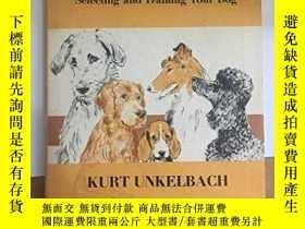 二手書博民逛書店Both罕見Ends of the Leash: Selecting and Training Your Dog-