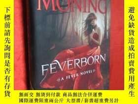 二手書博民逛書店Feverborn:罕見A Fever Novel (小16開,