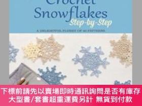 二手書博民逛書店Crochet罕見Snowflakes Step-by-Step: A delightful flurry of