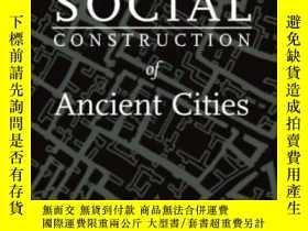 二手書博民逛書店The罕見Social Construction Of Anci