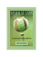 二手書博民逛書店 《Opium Season: A Year on the Afghan Frontier》 R2Y ISBN:9781599211312│Hafvenstein