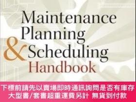 二手書博民逛書店Maintenance罕見Planning And Scheduling Handbook 3 eY46453