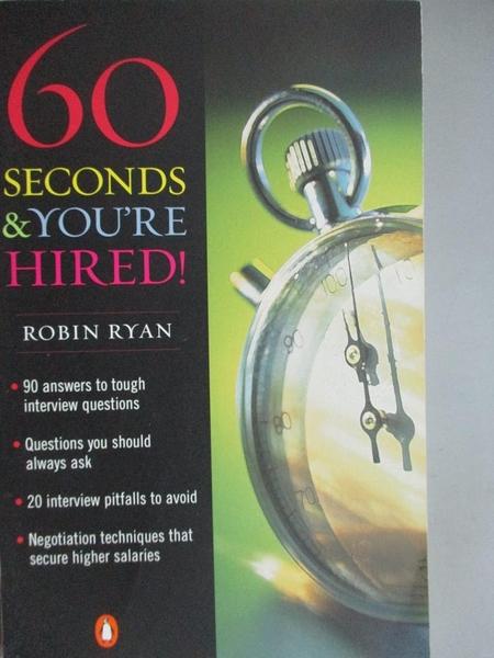 【書寶二手書T4/原文小說_KOX】60 Seconds & You're Hired!