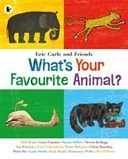 二手書博民逛書店 《What s Your Favourite Animal?》 R2Y ISBN:9781406360004
