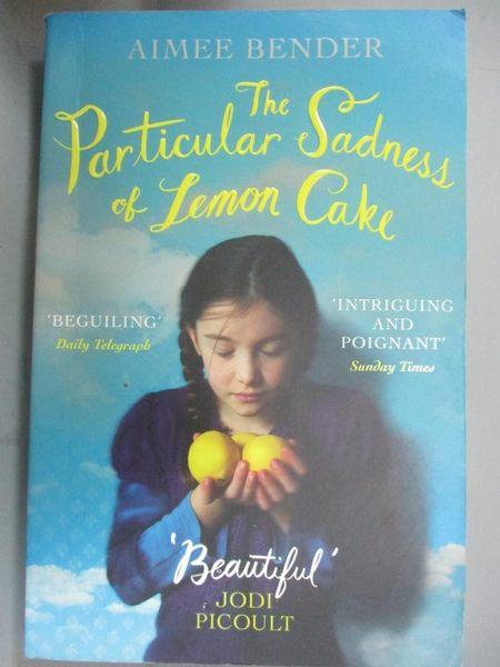 【書寶二手書T5/原文小說_IFB】The Particular Sadness of Lemon Cake_Aimee