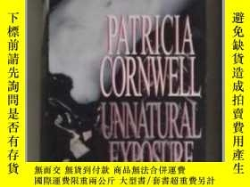 二手書博民逛書店英文原版罕見Unnatural Exposure by Patr