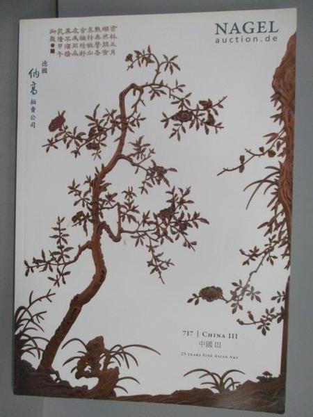 【書寶二手書T2/收藏_FJP】Nagel_717期_中國III