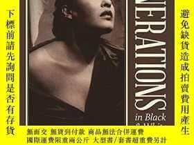 二手書博民逛書店Generations罕見in Black and White: