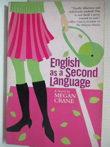 【書寶二手書T8/原文小說_GCN】English As a Second Language_Crane, Megan