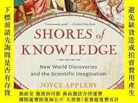 二手書博民逛書店Shores罕見Of KnowledgeY364682 Joyce Appleby W. W. Norton