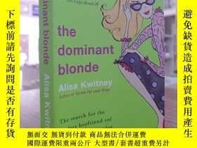 二手書博民逛書店Alisa罕見Kwitney:The Dominant Blon