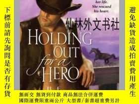 二手書博民逛書店【罕見】 Holding Out for a HeroY27248 Photo Credit: Ana...