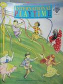 【書寶二手書T3/大學教育_YKW】International Playtime