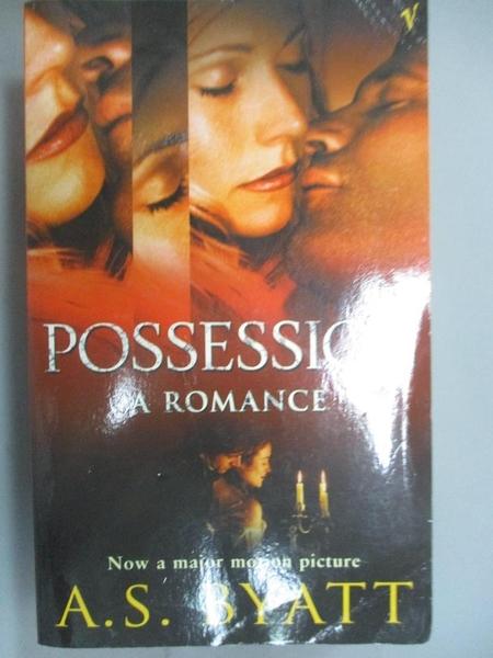 【書寶二手書T5/原文小說_HRG】Possession - A Romance_A.S. Byatt
