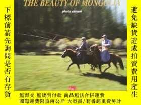 二手書博民逛書店THEBEAUTYOFMONGOLIA(美麗的蒙古)英文畫冊罕見