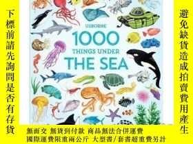 二手書博民逛書店1000罕見Things Under the Sea-海底1000件東西Y465786 Jessica Gre