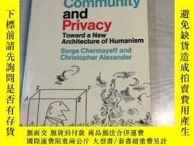 二手書博民逛書店Community罕見and Privacy Toward a