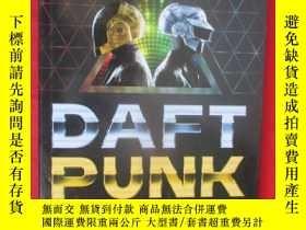 二手書博民逛書店Daft罕見Punk: A Trip Inside the Py