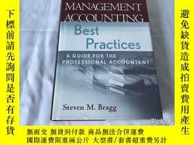 二手書博民逛書店Management罕見Accounting Best Practices: A Guide for the Pr