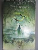 【書寶二手書T3/原文小說_HIH】The Magician s Nephew