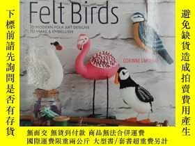 二手書博民逛書店Folk罕見Embroidered Felt Birds: 20 modern folk art designs